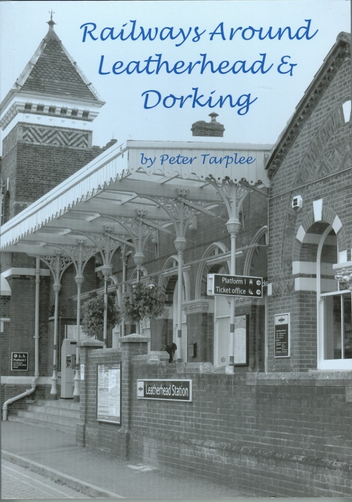 Railways Around Leatherhead & Dorking