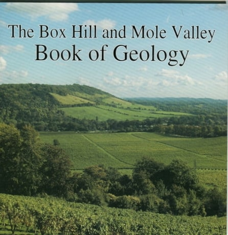 The Box Hill and Mole Valley Book of Geology