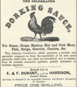 The Silver-Grey Dorking appeared on an advert for Dorking sauce in 1855